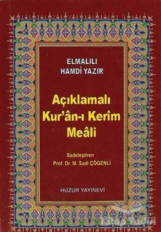 Huzur Yayınevi - Açıklamalı Kur'an-ı Kerim Meali