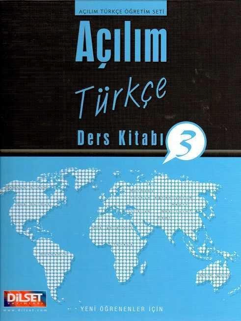 Dilset Açılım Türkçe Eğitim - Açılım Türkçe Ders Kitabı 3