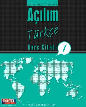 Dilset Açılım Türkçe Eğitim - Açılım Türkçe Öğretmen Kitabı 1