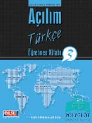 Dilset Açılım Türkçe Eğitim - Açılım Türkçe Öğretmen Kitabı 3