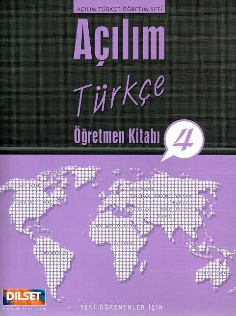 Dilset Açılım Türkçe Eğitim - Açılım Türkçe Öğretmen Kitabı 4