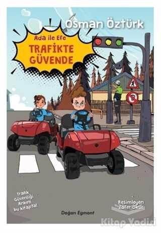 Doğan Egmont Yayıncılık - Ada İle Efe Trafikte Güvende