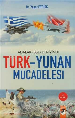 IQ Kültür Sanat Yayıncılık - Adalar (Ege) Denizinde Türk - Yunan Mücadelesi
