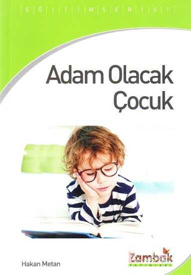 Zambak Yayınları - Adam Olacak Çocuk