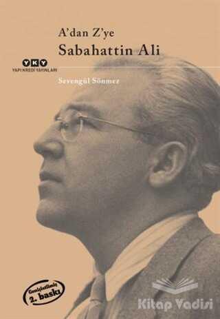 Yapı Kredi Yayınları - A'dan Z'ye Sabahattin Ali