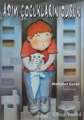 Özyürek Yayınları - Adım Çocukların Olsun