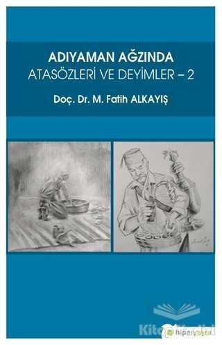 Hiperlink Yayınları - Adıyaman Ağzında Atasözleri ve Deyimler 2