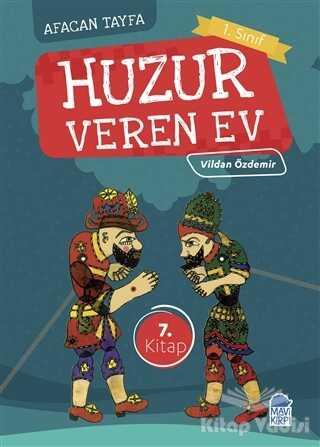 Mavi Kirpi Yayınları - Afacan Tayfa 1. Sınıf Okuma Kitabı - Huzur Veren Ev
