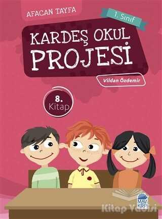 Mavi Kirpi Yayınları - Afacan Tayfa 1. Sınıf Okuma Kitabı - Kardeş Okul Projesi