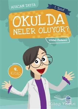 Mavi Kirpi Yayınları - Afacan Tayfa 1. Sınıf Okuma Kitabı - Okulda Neler Oluyor?