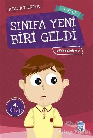 Mavi Kirpi Yayınları - Afacan Tayfa 1. Sınıf Okuma Kitabı - Sınıfa Yeni Biri Geldi
