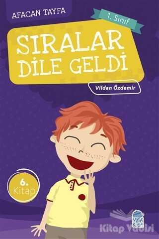 Mavi Kirpi Yayınları - Afacan Tayfa 1. Sınıf Okuma Kitabı - Sıralar Dile Geldi