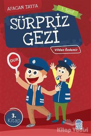 Mavi Kirpi Yayınları - Afacan Tayfa 1. Sınıf Okuma Kitabı - Sürpriz Gezi