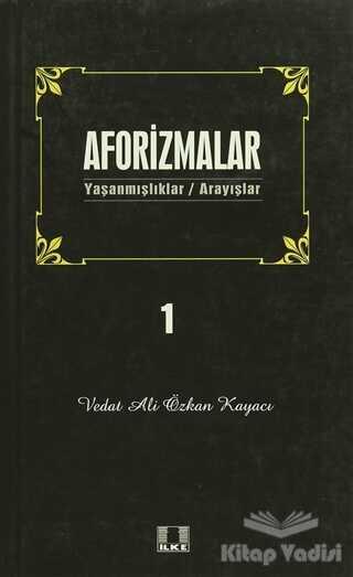 İlke Yayıncılık - Aforizmalar 1