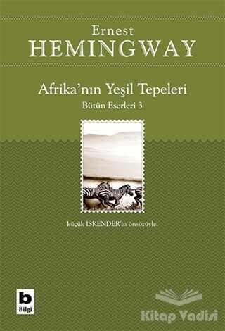 Bilgi Yayınevi - Afrika'nın Yeşil Tepeleri Bütün Eserleri 3