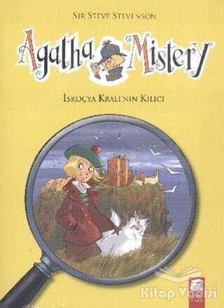 Final Kültür Sanat Yayınları - Agatha Mistery - 3 : İskoçya Kralının Kılıcı