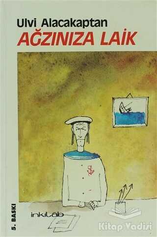 İnkılab Yayınları - Ağzınıza Laik