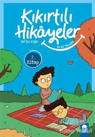 Mavi Kirpi Yayınları - Ah Bir Bilsem - Kıkırtılı Hikayeler (3. Sınıf)
