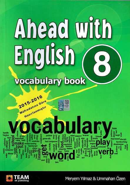 - Ahead With English 8 Vocabulary Book ( 8. Sınıf İngilizce Kelime Kitabı )