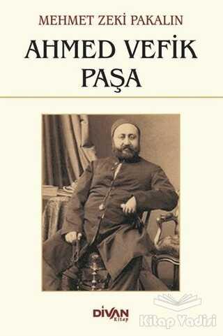 Divan Kitap - Ahmed Vefik Paşa