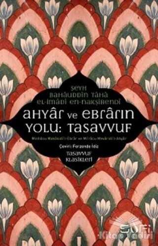 Sufi Kitap - Ahyar ve Ebrarın Yolu: Tasavvuf