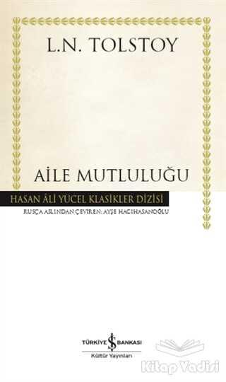 İş Bankası Kültür Yayınları - Aile Mutluluğu