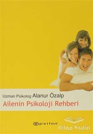 Epsilon Yayınevi - Ailenin Psikoloji Rehberi