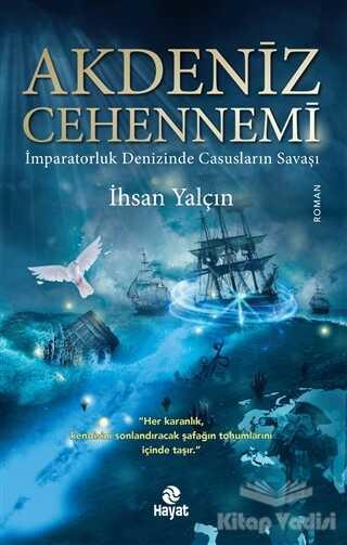 Hayat Yayınları - Akdeniz Cehennemi