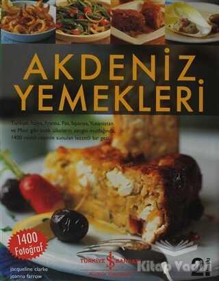 İş Bankası Kültür Yayınları - Akdeniz Yemekleri