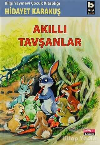 Bilgi Yayınevi - Akıllı Tavşanlar