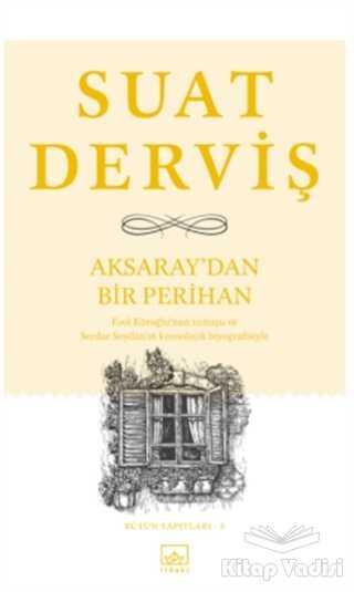 İthaki Yayınları - Aksaray'dan Bir Perihan