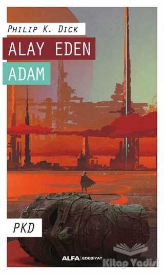 Alfa Yayınları - Alay Eden Adam