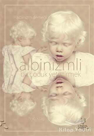 h2o Kitap - Albinizmli Bir Çocuk Yetiştirmek