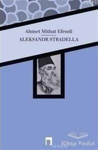Dergah Yayınları - Aleksandr Stradella