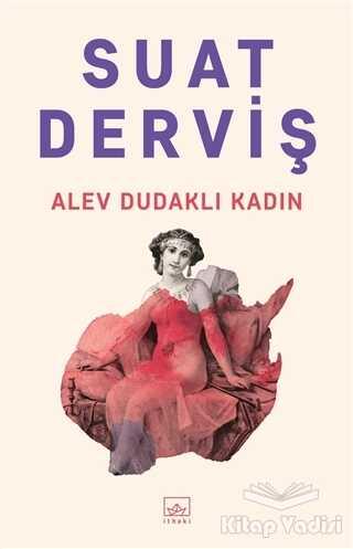 İthaki Yayınları - Alev Dudaklı Kadın