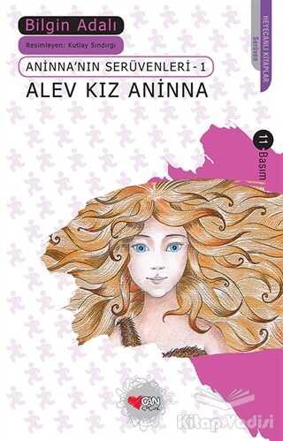 Can Çocuk Yayınları - Alev Kız Aninna