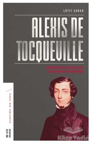 Ketebe Yayınları - Alexis de Tocqueville