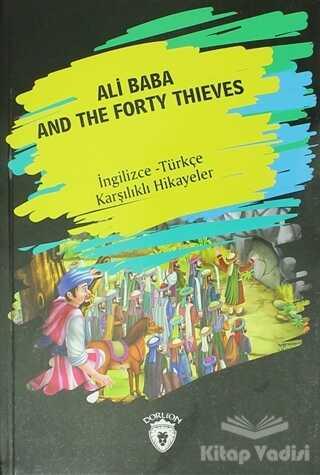 Dorlion Yayınevi - Ali Baba And The Forty Thıeves (İngilizce Türkçe Karşılıklı Hikayeler)