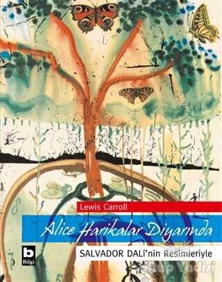 Bilgi Yayınevi - Alice Harikalar Diyarında