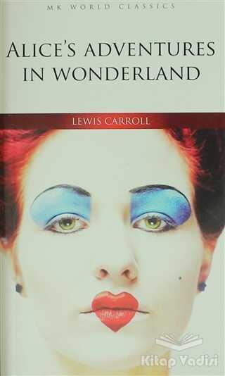 MK Publications - Roman - Alice's Adventures In Wonderland - İngilizce Roman