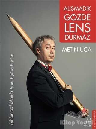 Destek Yayınları - Alışmadık Gözde Lens Durmaz