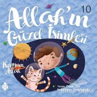 Uğurböceği Yayınları - Allah'ın Güzel İsimleri 10 - Kayyum Allah