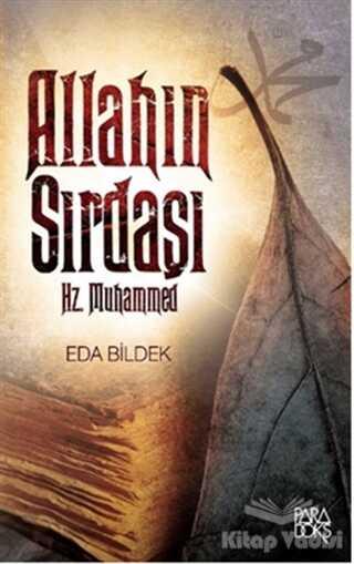 Paradoks Yayınları - Allah'ın Sırdaşı Hz. Muhammed