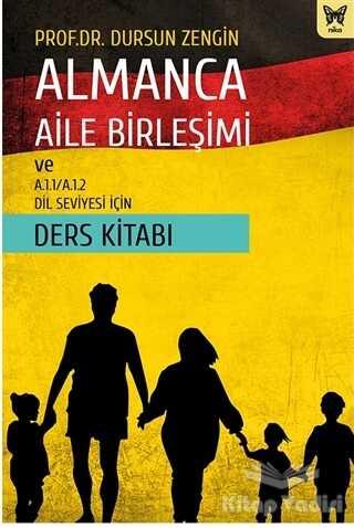 Nika Yayınevi - Almanca Aile Birleşimi ve A.1.1/A.1.2 Dil Seviyesi İçin Ders Kitabı