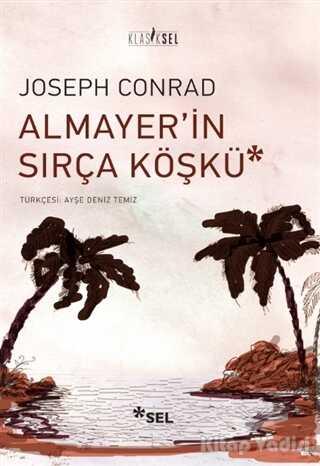 Sel Yayıncılık - Almayer'in Sırça Köşkü