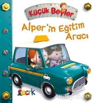 Bıcırık Yayınları - Alper'in Eğitim Aracı - Küçük Beyler