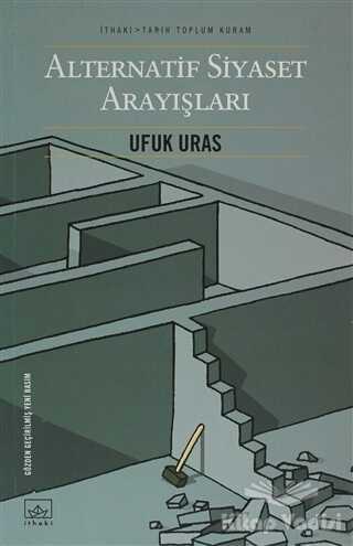 İthaki Yayınları - Alternatif Siyaset Arayışları