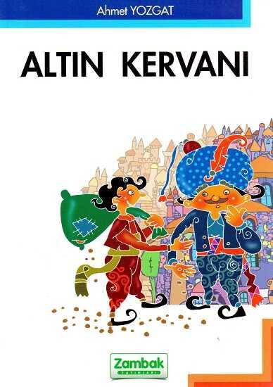 Zambak Yayınları - Altın Kervanı