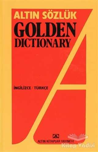 Altın Kitaplar - Altın Sözlük Golden Dictionary İngilizce - Türkçe