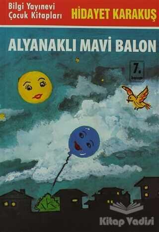 Bilgi Yayınevi - Alyanaklı Mavi Balon
